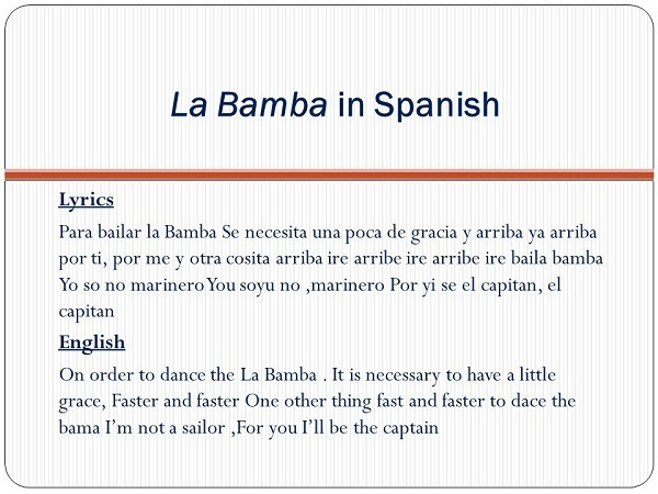 La Bamba Spanish+English lyrics.